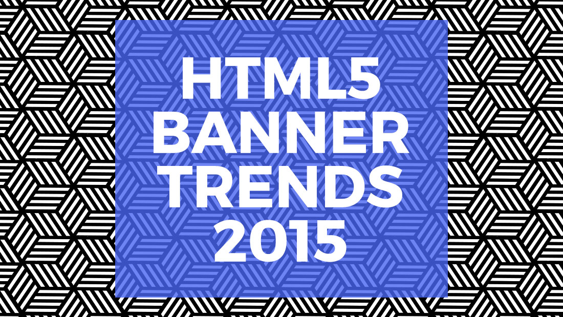 HTML5 banner production 2015